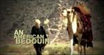 """Screen Shot of """"American Bedouin"""""""